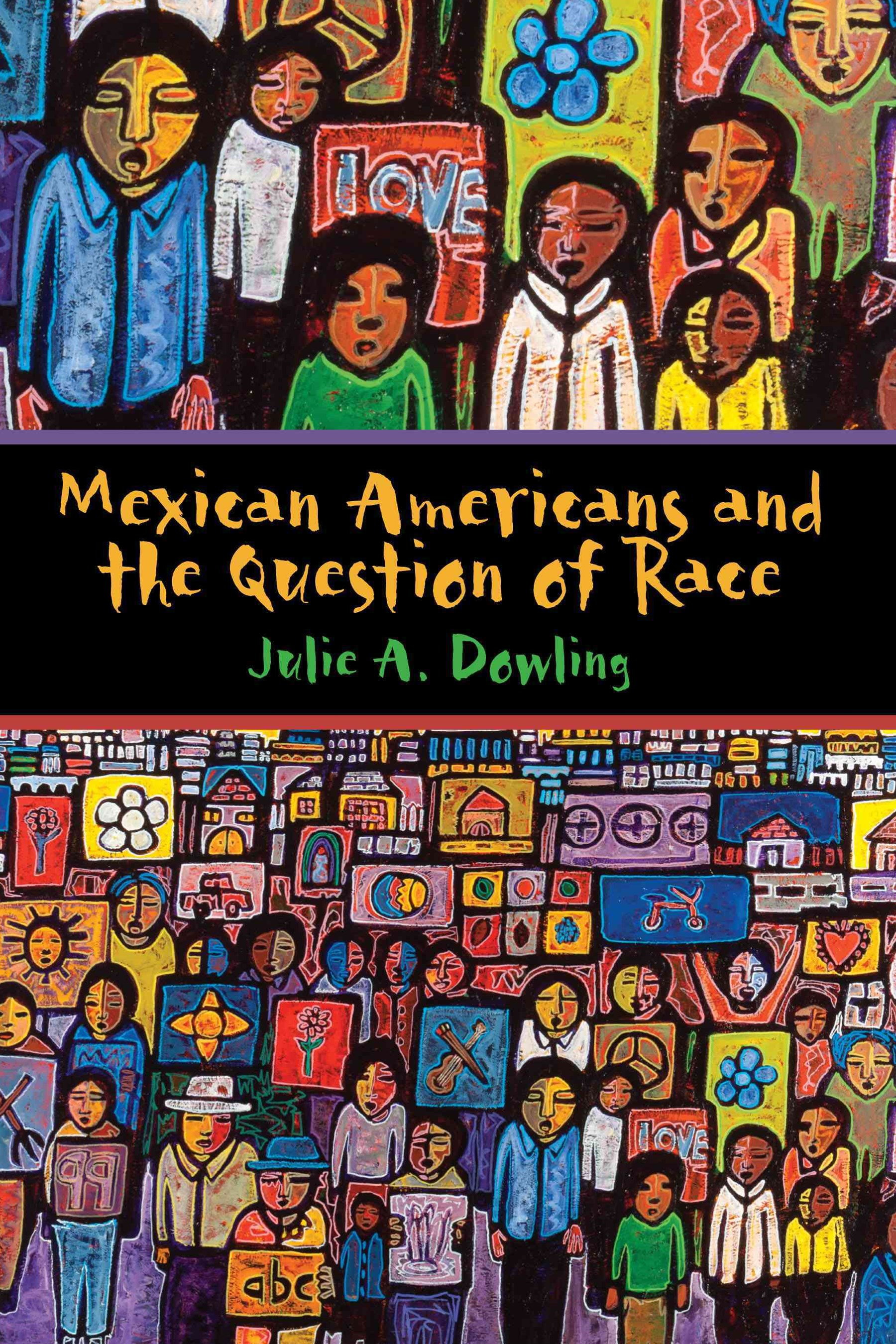 Mexican Americans and the Question of Race