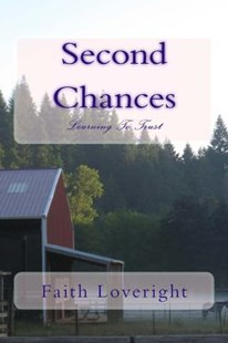 Second Chances by Faith Loveright (9781477447437) - PaperBack - Romance Erotica