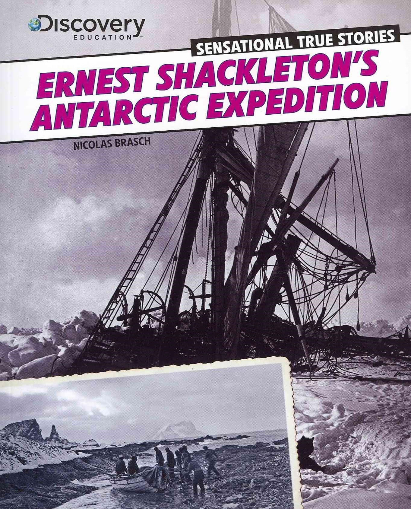 Ernest Shackleton's Antarctic Expedition