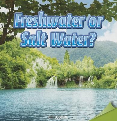 Freshwater or Salt Water?