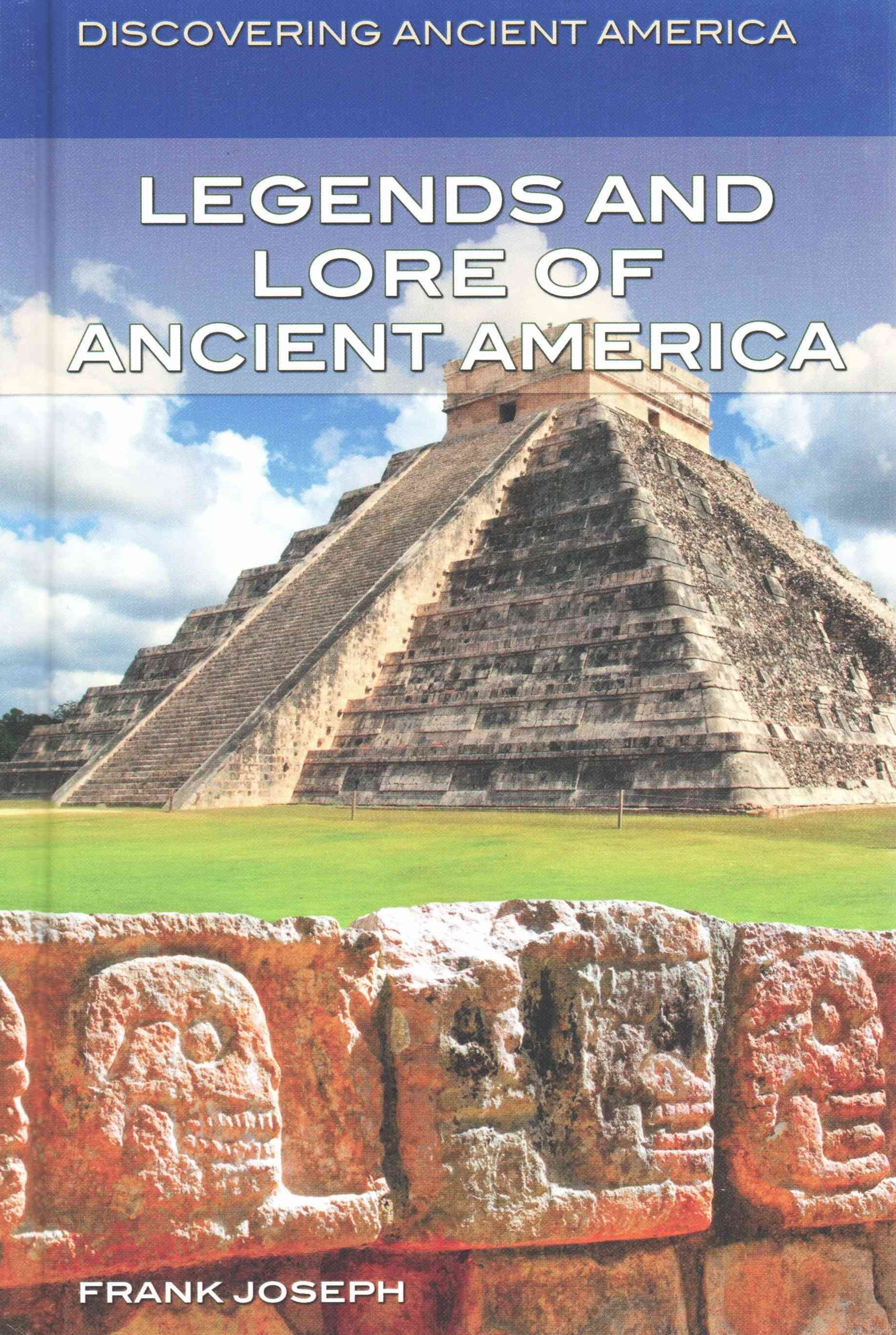 Legends and Lore of Ancient America