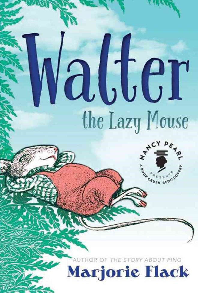 Walter the Lazy Mouse