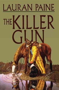 The Killer Gun by Lauran Paine (9781477839683) - PaperBack