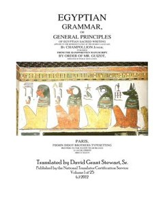 Egyptian Grammar, or General Principles of Egyptian Sacred Writing by Jean Francois Champollion, David Grant Stewart Sr (9781478385752) - PaperBack - Language Ancient Languages