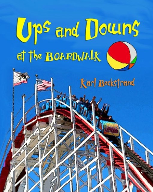 Ups & Downs at the Boardwalk