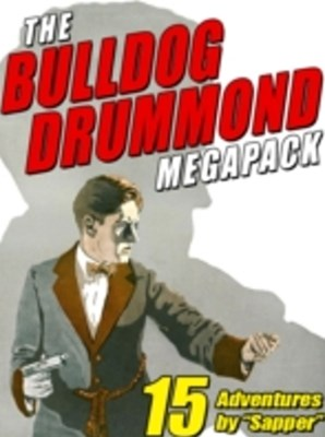 (ebook) Bulldog Drummond MEGAPACK (R)
