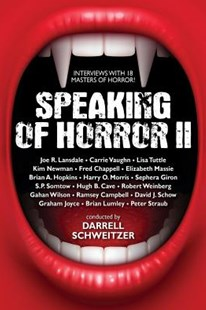 Speaking of Horror II by Darrell Schweitzer, Peter Straub, Joe R. Lansdale (9781479404742) - PaperBack - Horror & Paranormal Fiction