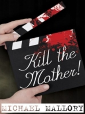 (ebook) Kill the Mother!
