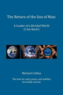 The Return of the Son of Man by Michael Collins (9781479771400) - PaperBack - Religion & Spirituality Christianity
