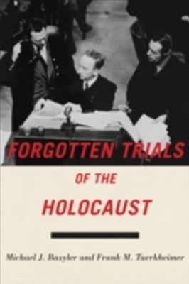 Forgotten Trials of the Holocaust