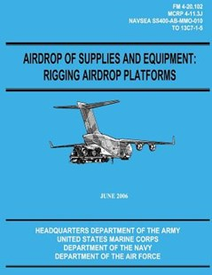 Airdrop of Supplies and Equipment by Department Of the Army, U S Marine Corps, Department Of the Navy (9781480235830) - PaperBack - Military Wars