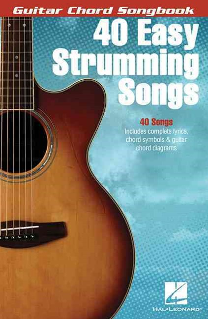 40 Easy Strumming Songs