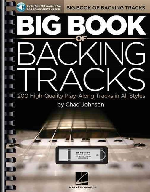 Big Book of Backing Tracks - 200 High-Quality Play-Along Tracks in All Styles