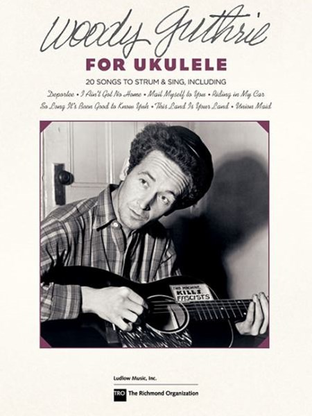 Woody Guthrie for Ukulele