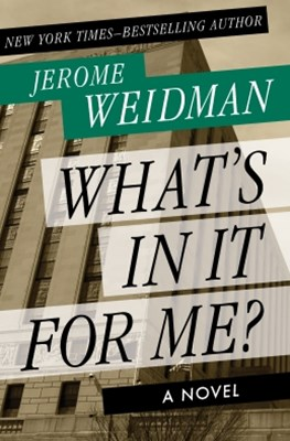 (ebook) What's in It for Me?