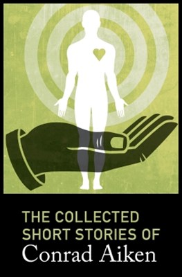 (ebook) The Collected Short Stories of Conrad Aiken