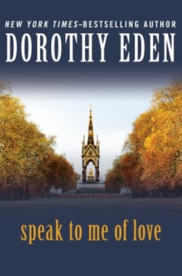 (ebook) Speak to Me of Love