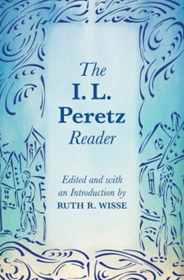 The I. L. Peretz Reader