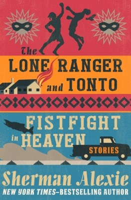 (ebook) The Lone Ranger and Tonto Fistfight in Heaven