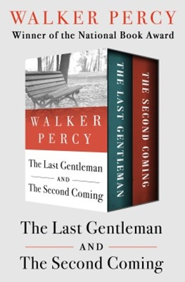 (ebook) The Last Gentleman and The Second Coming