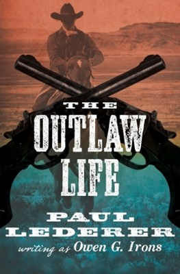 (ebook) The Outlaw Life