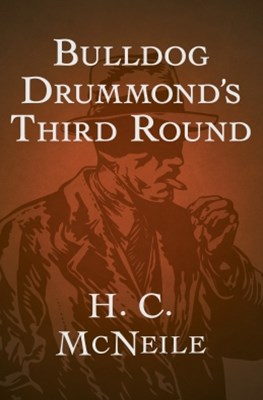 (ebook) Bulldog Drummond's Third Round