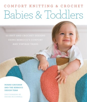 (ebook) Comfort Knitting & Crochet: Babies & Toddlers