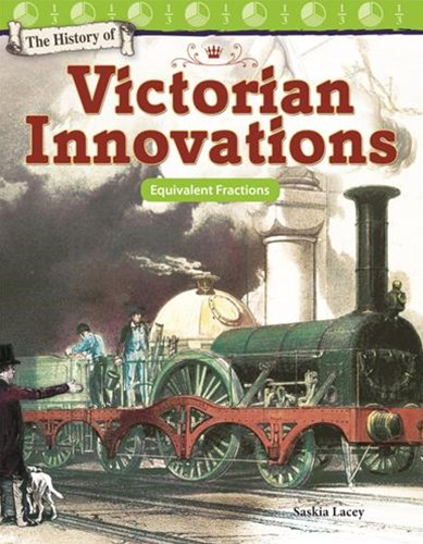The History of Victorian Innovations