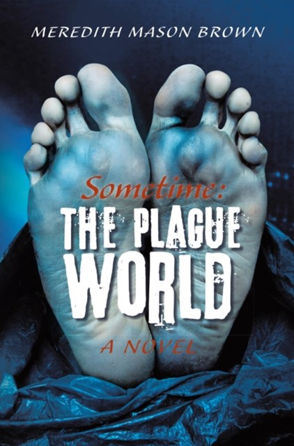 (ebook) Sometime: the Plague World
