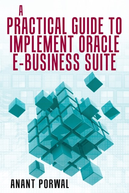 (ebook) Practical Guide to Implement Oracle E-Business Suite