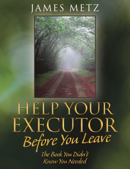 (ebook) Help Your Executor Before You Leave
