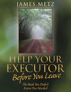 (ebook) Help Your Executor Before You Leave - Family & Relationships