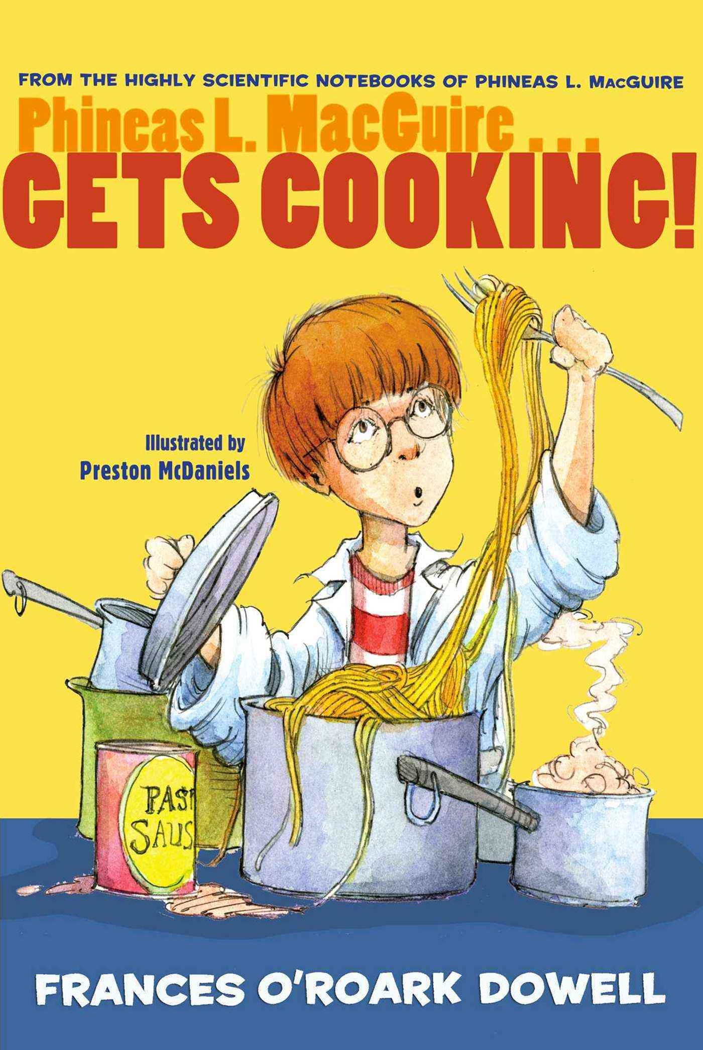 Phineas L. Macguire... Gets Cooking!
