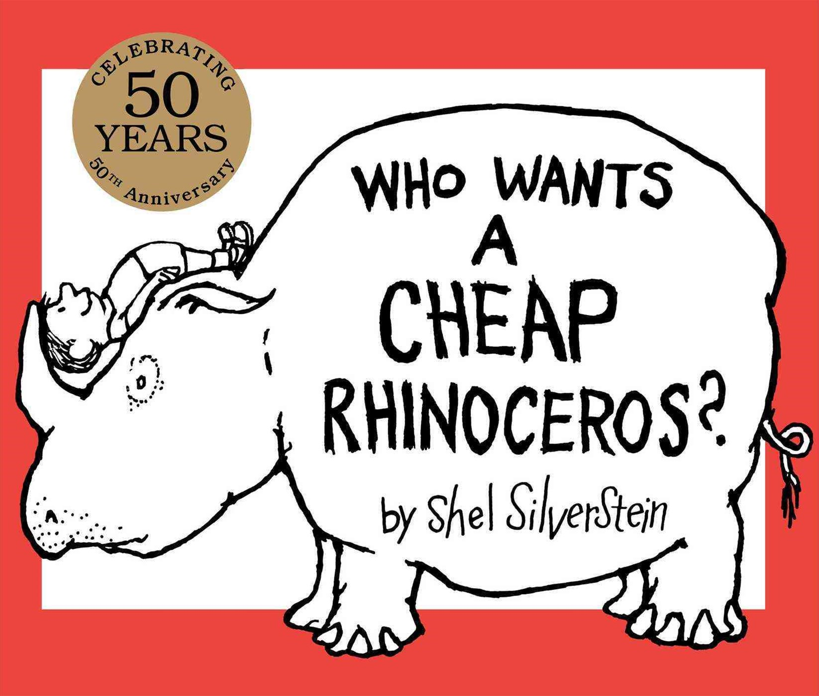 Who Wants a Cheap Rhinoceros? 50th Anniversary Edition