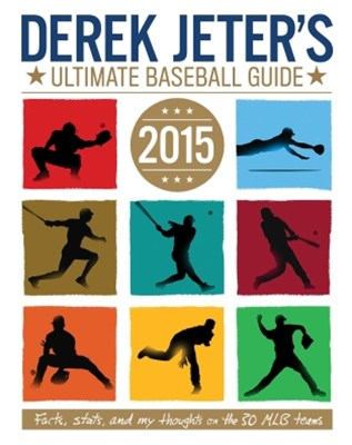 (ebook) Derek Jeter's Ultimate Baseball Guide 2015