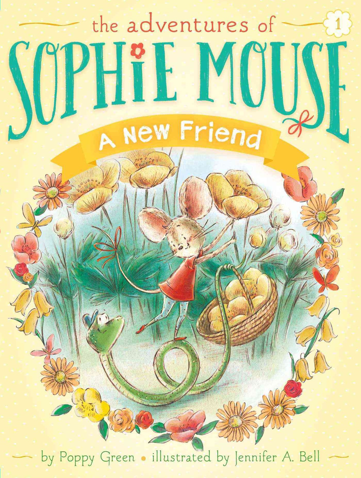 The Adventures of Sophie Mouse #1: The New Friend