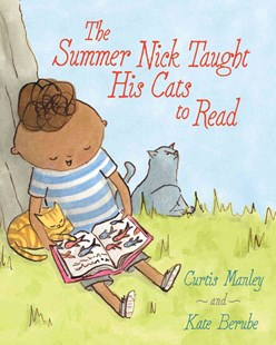 The Summer Nick Taught His Cats to Read - Non-Fiction Animals