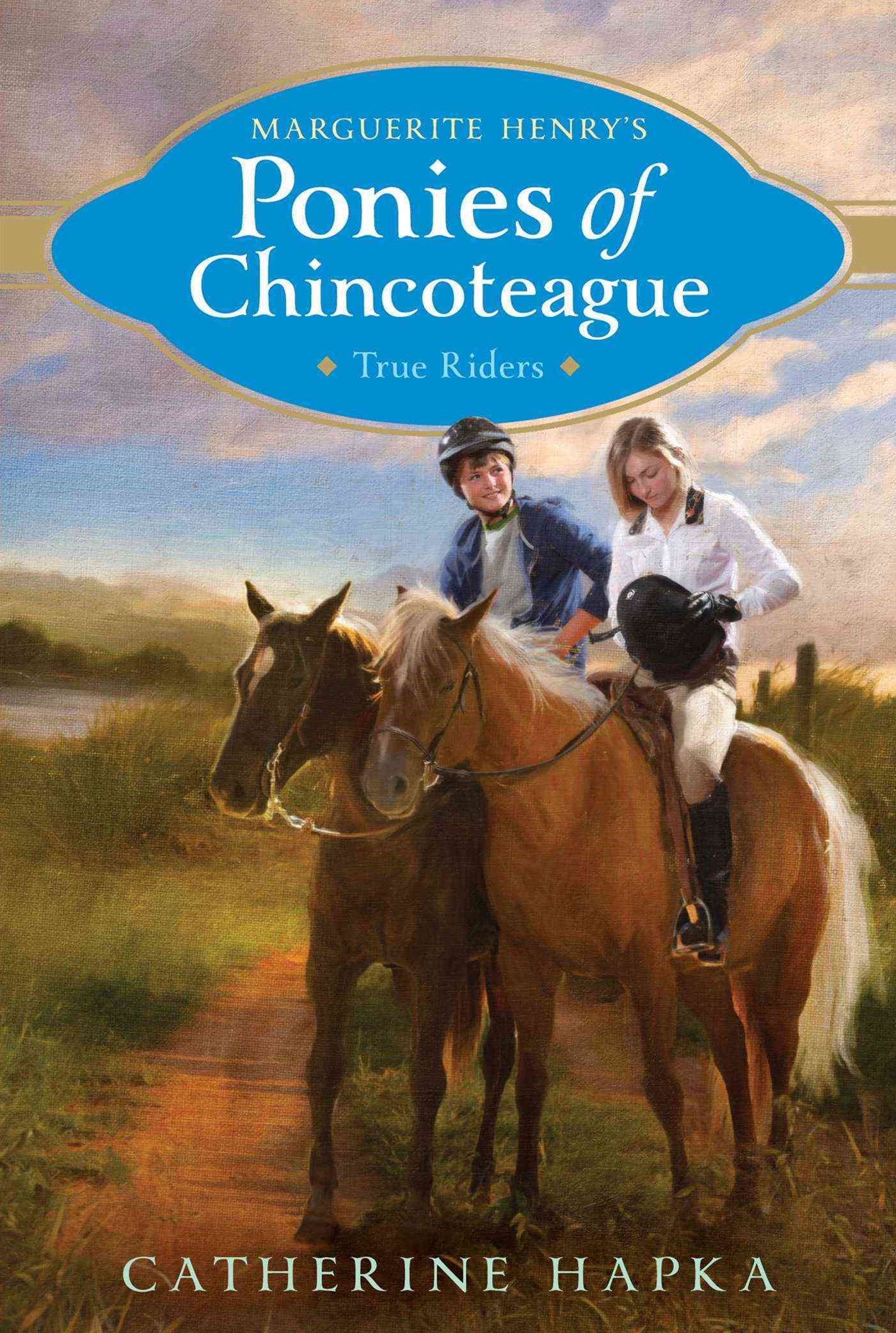 Marguerite Henry's Ponies of Chincoteague: True Riders