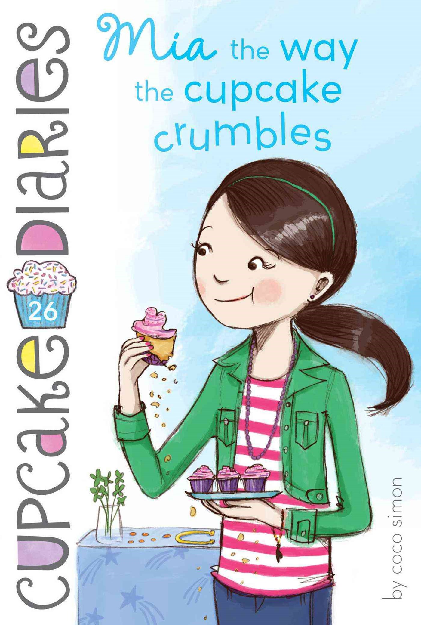Cupcake Diaries #26: Mia the Way the Cupcake Crumbles