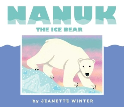 (ebook) Nanuk the Ice Bear