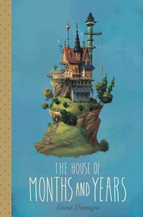 House of Months and Years by Emma Trevayne (9781481462556) - HardCover - Children's Fiction Early Readers (0-4)