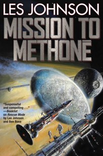 Mission to Methone by Les Johnson (9781481483056) - PaperBack - Modern & Contemporary Fiction General Fiction