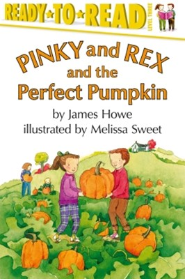 Pinky and Rex and the Perfect Pumpkin