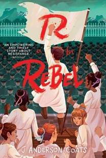 R Is for Rebel by J. Anderson Coats (9781481496681) - PaperBack - Children's Fiction Older Readers (8-10)