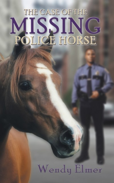 (ebook) Case of the Missing Police Horse