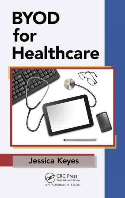 BYOD for Healthcare