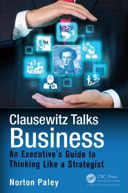 Clausewitz Talks Business
