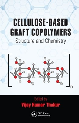 Cellulose-Based Graft Copolymers