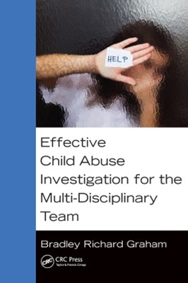 (ebook) Effective Child Abuse Investigation for the Multi-Disciplinary Team