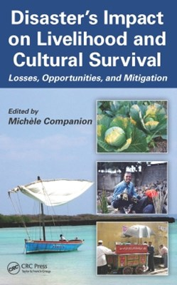 Disaster's Impact on Livelihood and Cultural Survival